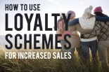 How to use loyalty schemes for increased conversions